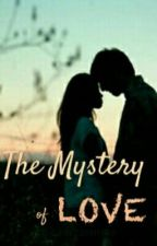 The Mystery of Love by AsseyMarithe