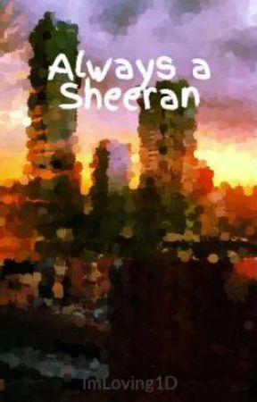 Always a Sheeran by LuckyDuck44