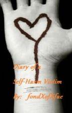 Diary of a Self-Harm Victim by fondXofXfae