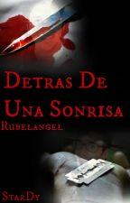 Detras De Una Sonrisa||Rubelangel|| by StarDy
