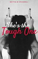 She's the Tough One by ephemeral--