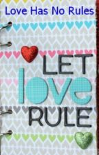 Love Has No Rules by jordz16