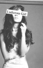Ludicrous Girl (KathNiel) by SoonToBePadilla
