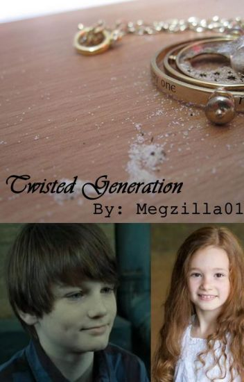Twisted Generation: Harry Potter Next Generation Fanfiction