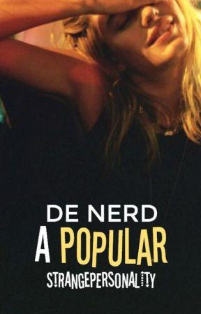 De nerd a popular by StrangePersonality