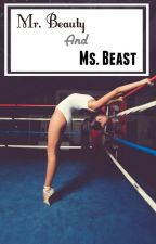 Mr. Beauty and Ms. Beast by YessicaAnna