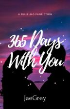 365 Days With You by jaegrey
