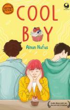 Cool Boy (Bagian cerita Kali Kedua) by ainunufus