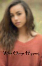 When Change Happens by jess_a_lyn