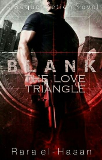 BLANK ! : The Love Triangle