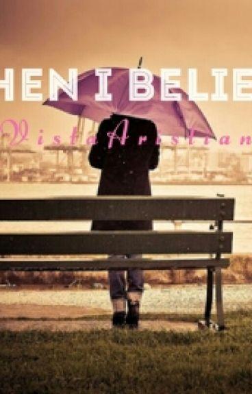 When I Believe