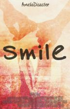 smile by AmeliaDisaster