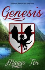 Genesis (Cain and Abel #1) by MagusTor