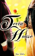Terra House by yaoidelicemx