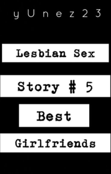 LesbianSex#5: BEST GIRLFRIENDS by yUnez23