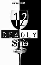 Twelve Deadly Sins by jjVasilissa
