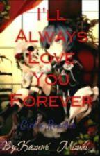 I'LL ALWAYS LOVE YOU FOREVER (ciel x reader) by Silent_Killer999