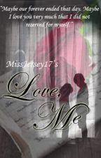 Love, Me by ProteaKing