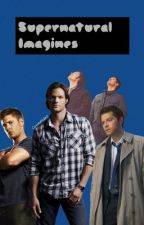 Supernatural Imagines and Preferences by inarticulate-star