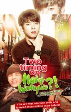 Two timing on nam woohyun? [INFINITE FF] by kindaandwoohyun