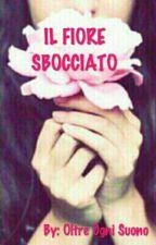 Il Fiore Sbocciato by Oltre_Ogni_Suono