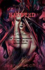 Haunted Erotica 1 (ibat-ibang karanasan sa daigdig ng kababalaghan) { Slow UD } by jeanpatchie29