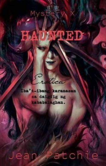 Haunted Erotica 1 (ibat-ibang karanasan sa daigdig ng kababalaghan) { Slow UD }