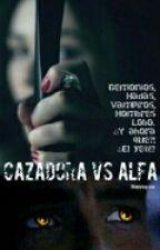 Cazadora vs Alfa by Bamby-na