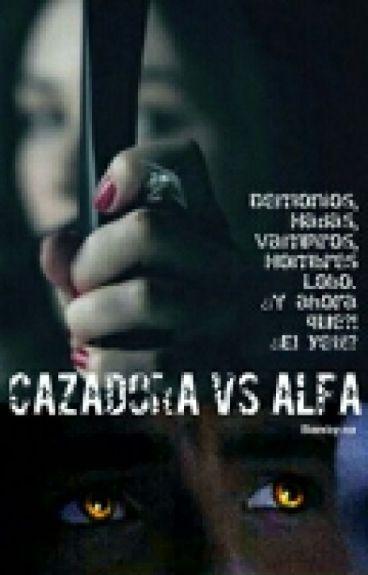 Cazadora vs Alfa