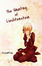 The Haunting of Liechtenstein by EternalPride