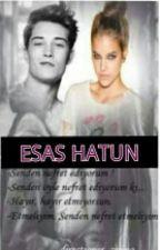 Esas Hatun by Book-Life171899