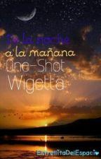 De la noche a la mañana [Wigetta] by EstrellitaDelEspacio