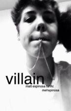 villain // m.e by mehspinosa