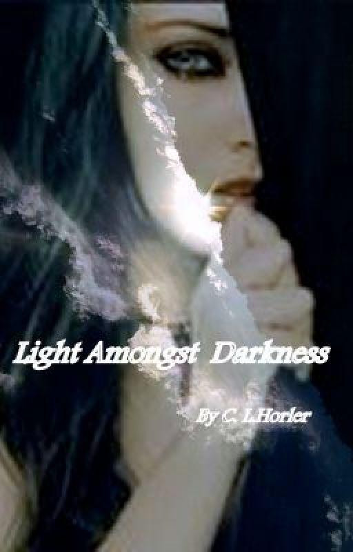Light Amongst Darkness by beyondimagination