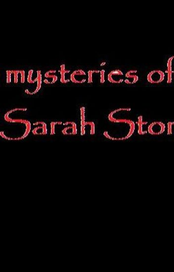 The mysteries of Sarah Storms