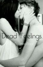Dead feelings. by LanaBoor
