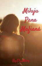 Miluju pana Mafiána by Eli_Maky