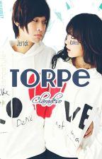 Torpe [Oneshot] by declaraso