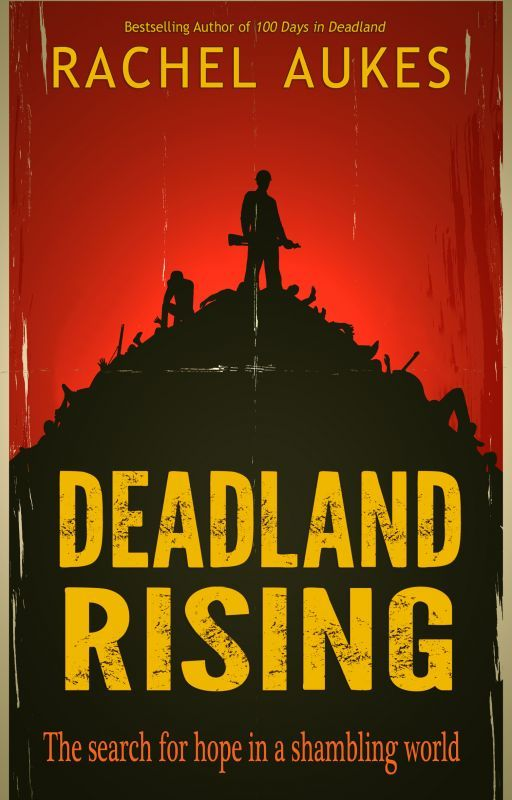 Deadland Rising by RachelAukes