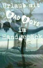 Urlaub mit Bad Boys im Handgepäck by Schattenfluegel