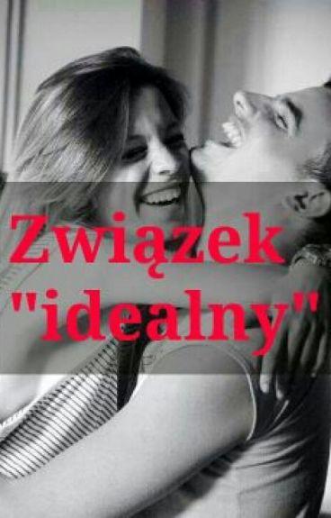 """Związek """"idealny"""""""