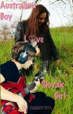 Australian Boy Loves Slovak Girl by sasemm