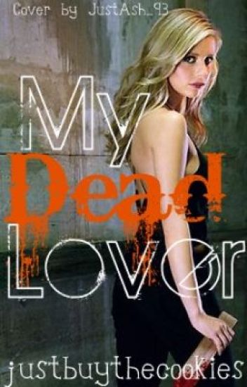 My Dead Lover (ON HOLD)
