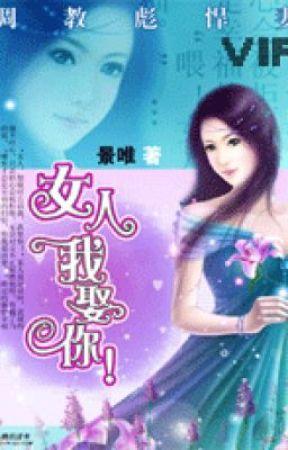 Dạy dỗ bưu hãn thê: nữ nhân, ta cưới ngươi - Cảnh Duy ( Hiện đại) by khangmieu