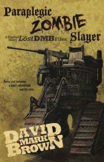 Paraplegic Zombie Slayer