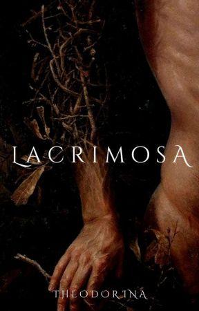 Lacrimosa | 18+ by TheAnnoyingBitch