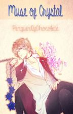 Muse of Crystal |Shuu y tú| |ShuuxReader| |Diabolik Lovers| [EDITANDO] by pxnguin-
