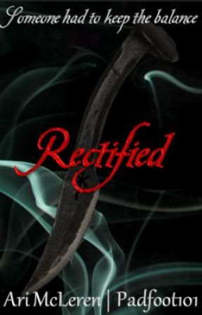 Rectified by Padfoot101