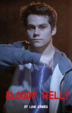 Vampires: Bloody Hell? (Newtmas) by LiamGrimes