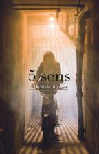 5 sens by TheBookOfLiberty